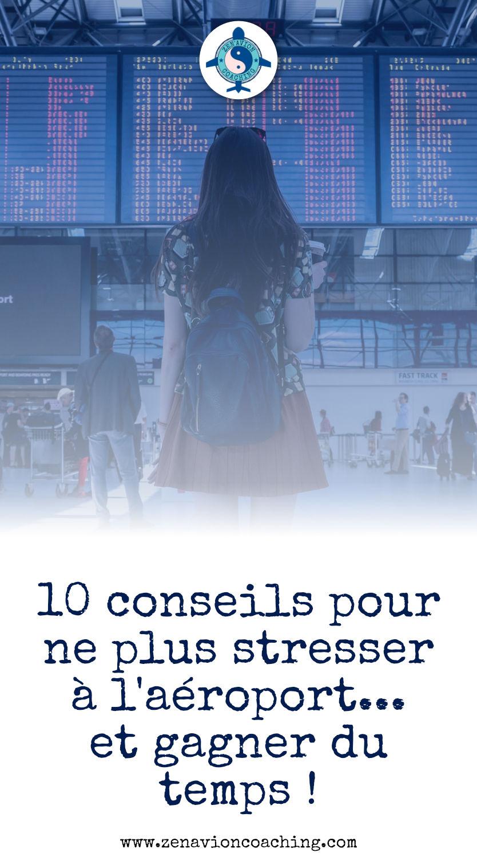 10 conseils pour ne plus stresser à l'aéroport