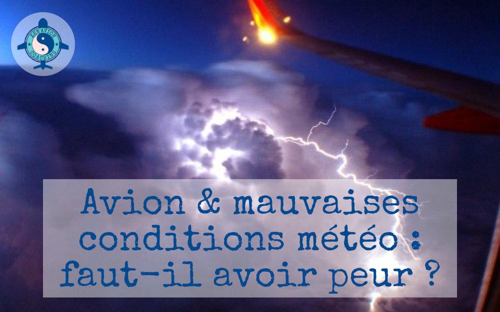peur des mauvaises conditions météo en avion ?
