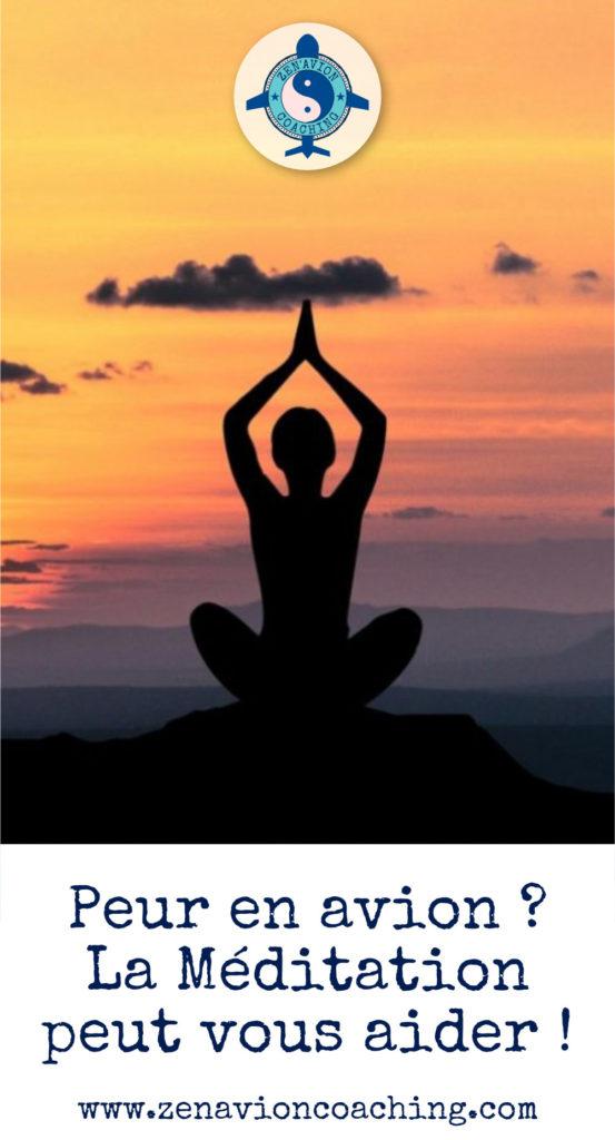 La méditation pour lutter contre la peur en avion