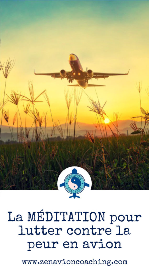 Peur en avion = méditation