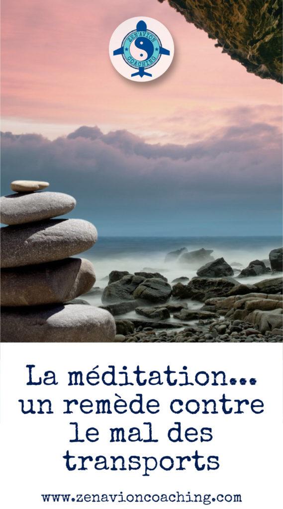 La méditation contre le mal des transports