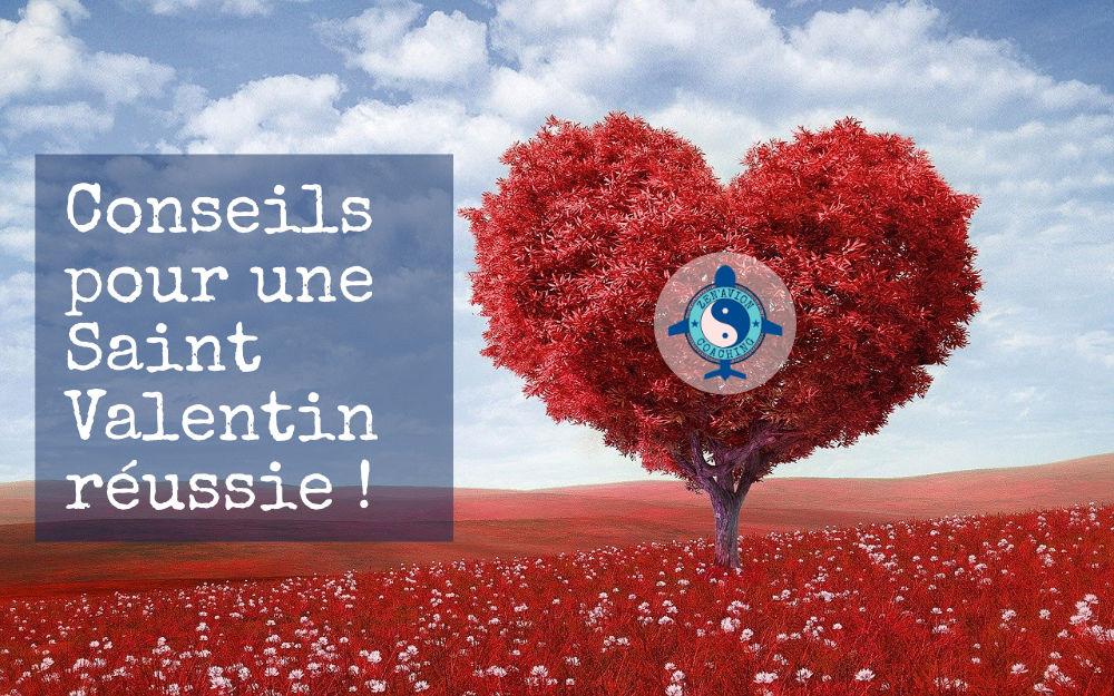 Saint Valentin : conseils d'un coach de vie pour un parfait moment amoureux